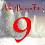 Day 9 of the Anne Boleyn Files Advent Calendar