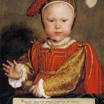 12 October 1537 – A prince for Henry VIII and Jane Seymour