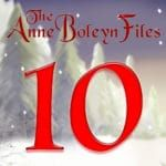 Day 10 of the Anne Boleyn Files Advent Calendar