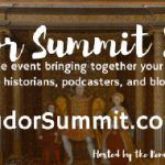 The Tudor Summit 2017 – 3rd and 4th September