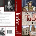 Sneak Peek at On This Day in Tudor History