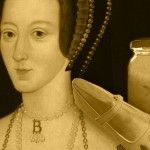 29 April 1536 – Anne Boleyn, the Marmalade Cupboard and Dead Men's Shoes