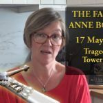 17 May 1536 – Tragedy at Tower Hill – The Fall of Anne Boleyn