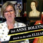 Did Anne Boleyn have much to do with Elizabeth?