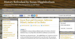 Guest_Post_and_Giveaway_Adrienne_Dillard,_Author_of_Cor_Rotto_History_Refreshed_by_Susan_Higginbotham_-_2015-01-24_13.31.16