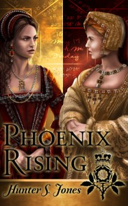 Phoenix Rising A novel of Anne Boleyn
