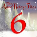 Day 6 of the Anne Boleyn Files Advent Calendar
