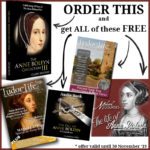 Reminder - Grab your Anne Boleyn goodies before the end of 30th November!